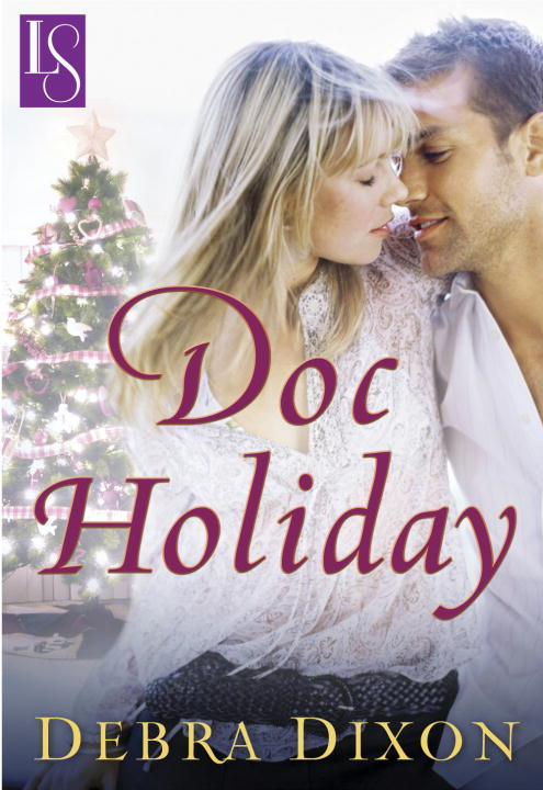 Doc Holiday By: Debra Dixon