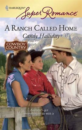 A Ranch Called Home By: Candy Halliday