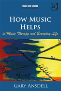 How Music Helps In Music Therapy And Everyday Life:
