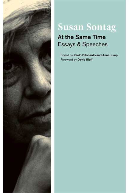 At the Same Time By: Susan Sontag
