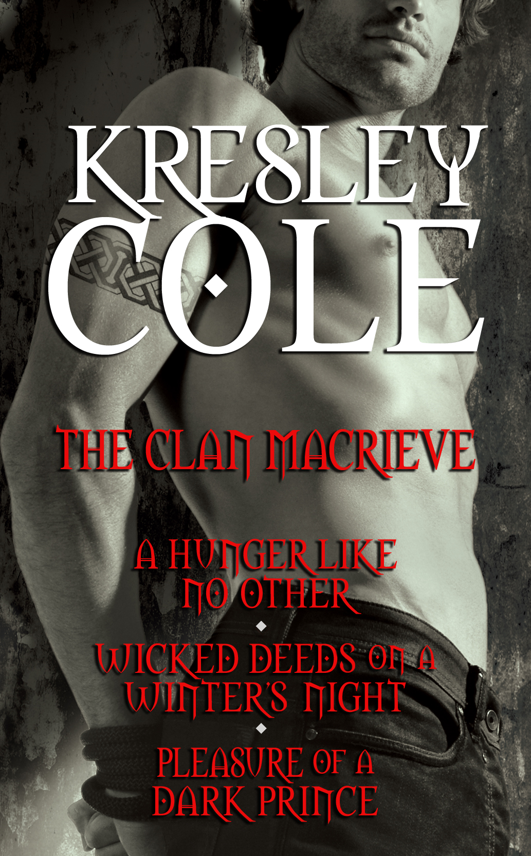 Kresley Cole Immortals After Dark: The Clan MacRieve By: Kresley Cole