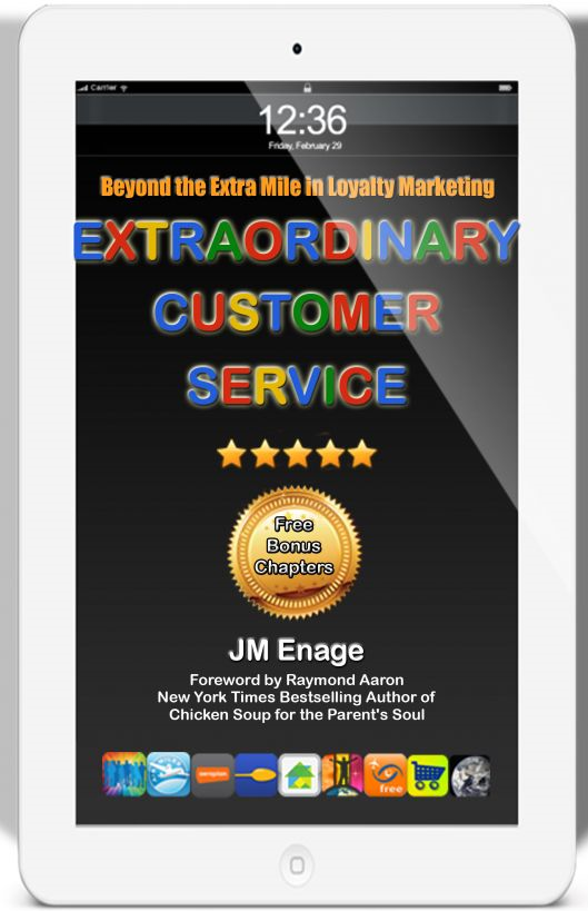Extraordinary Customer Service By: JM Enage