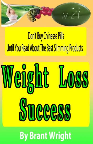 Weight Loss Success By: Brant Wright