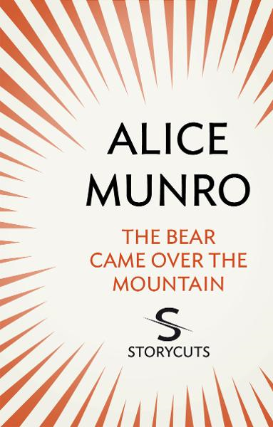 The Bear Came Over The Mountain (Storycuts)