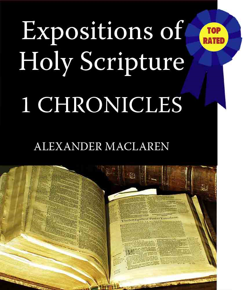 MacLaren's Expositions of Holy Scripture-The Book of 1st Chronicles