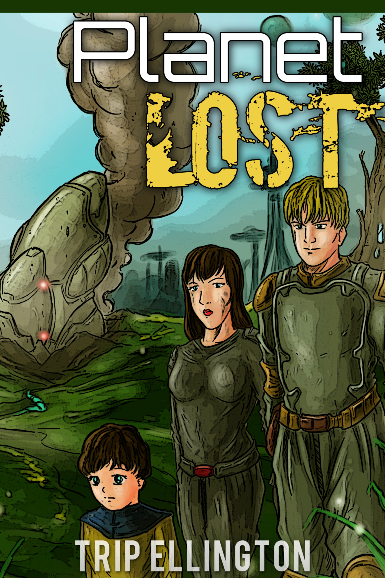 Planet Lost (YA Science Fiction)