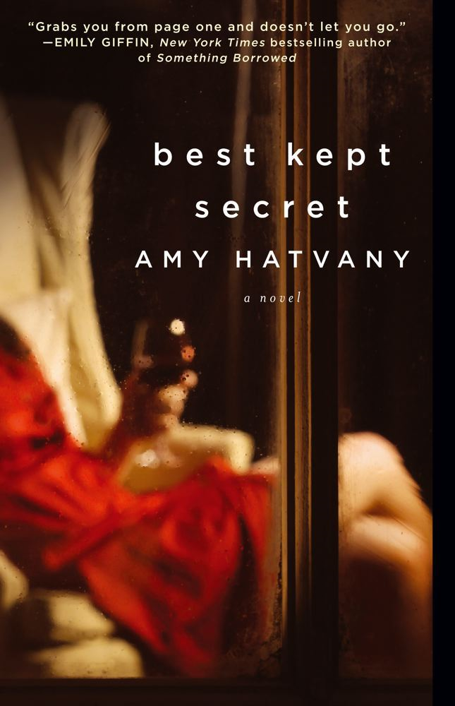 Best Kept Secret By: Amy Hatvany