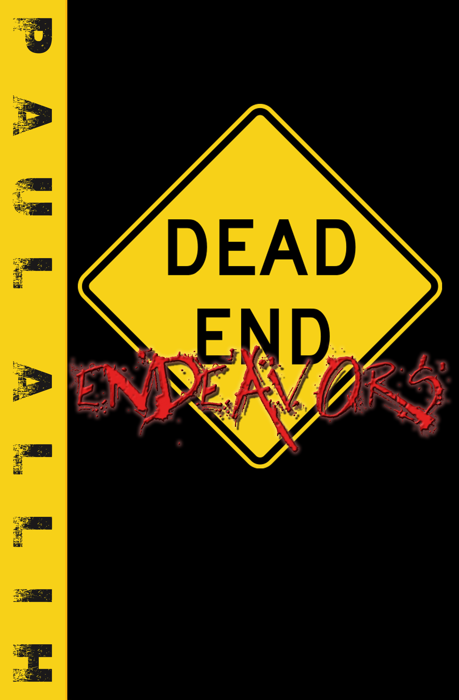 Dead End Endeavors