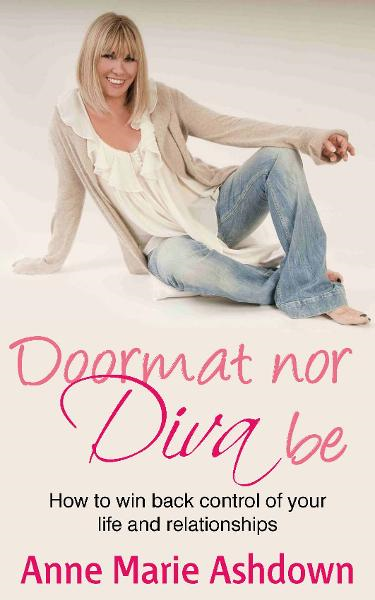 Doormat Nor Diva Be