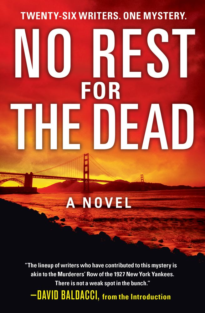 No Rest for the Dead By: Andrew Gulli,David Baldacci,Jeffery Deaver,R.L. Stine,Sandra Brown