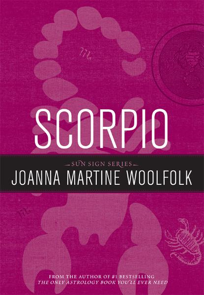 Scorpio By: Joanna Martine Woolfolk