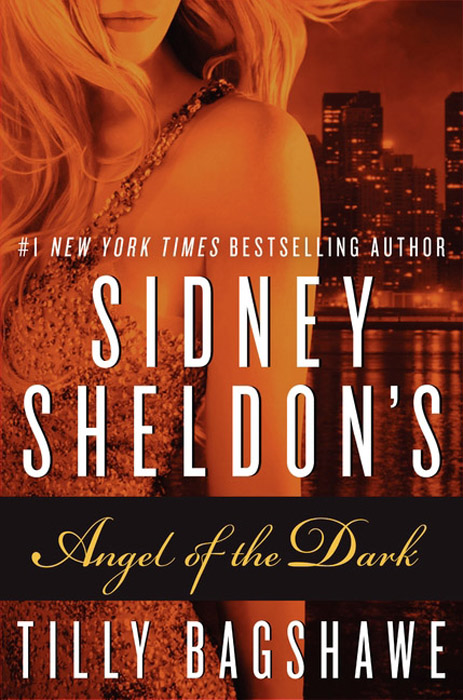 Sidney Sheldon's Angel of the Dark By: Sidney Sheldon,Tilly Bagshawe