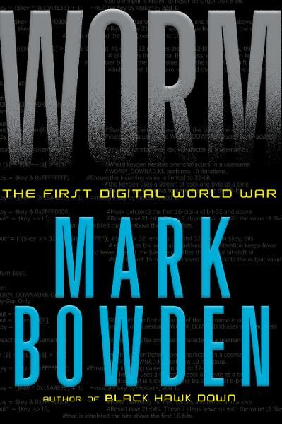 Worm By: Mark Bowden