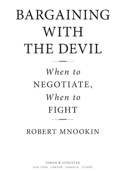Bargaining with the Devil By: Robert Mnookin