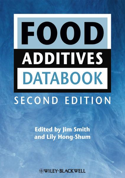 Food Additives Data Book By: Jim Smith,Lily Hong-Shum