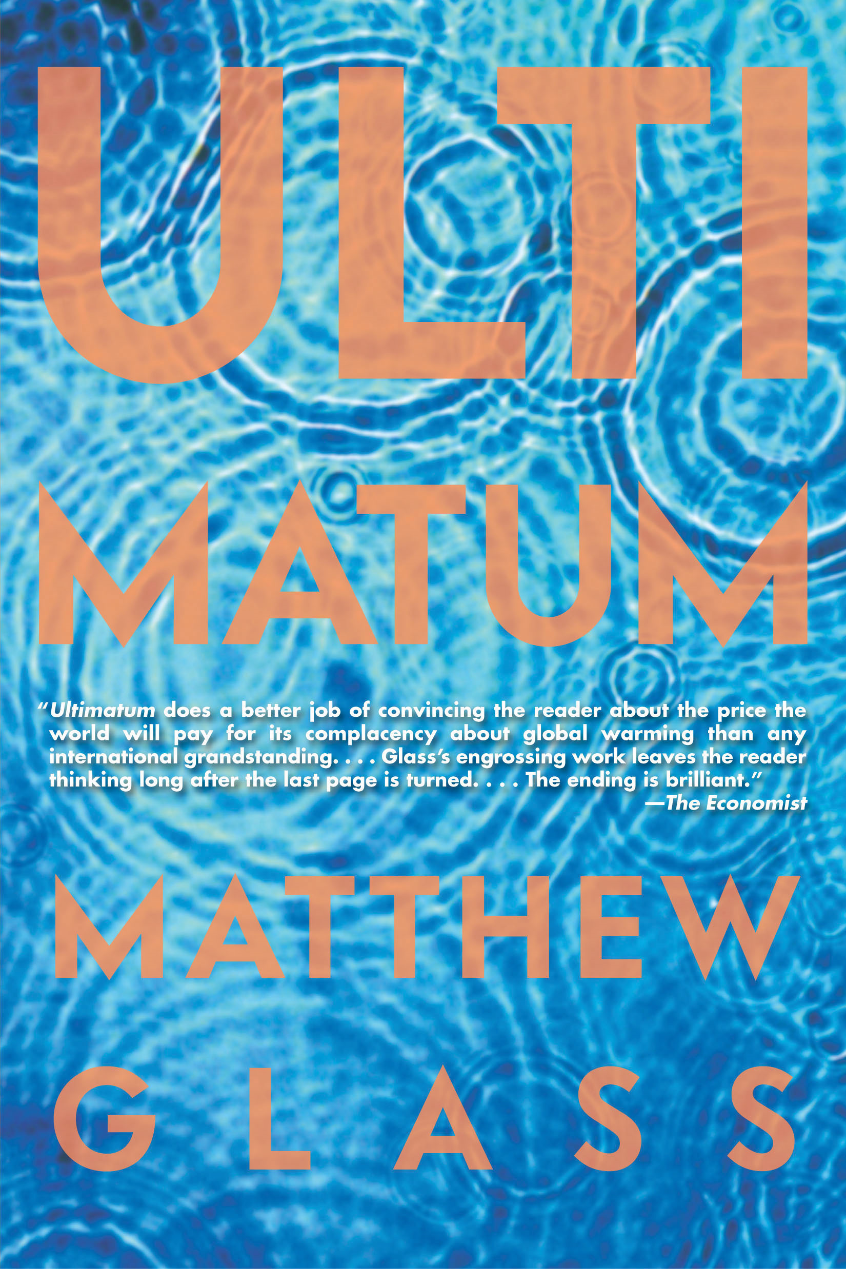Ultimatum By: Matthew Glass