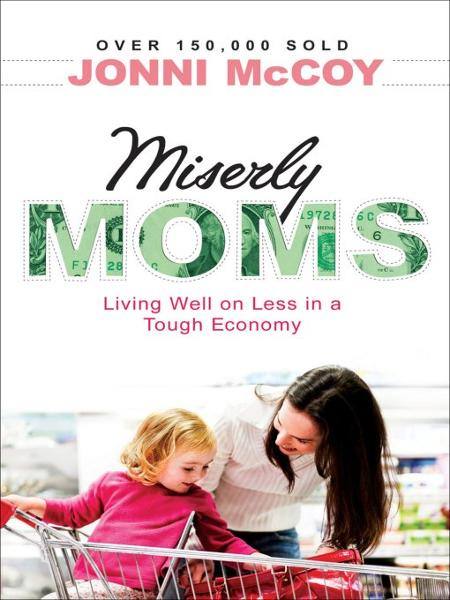 Miserly Moms By: Jonni McCoy