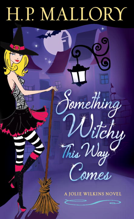 Something Witchy This Way Comes By: H. P. Mallory