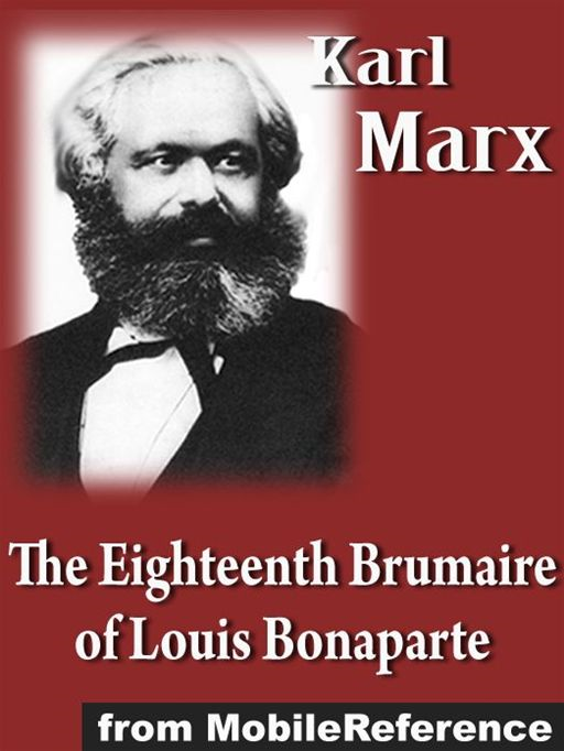 Eighteenth Brumaire Of Louis Bonaparte  (Mobi Classics)