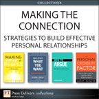 Making the Connection: Strategies to Build Effective Personal Relationships (Collection)