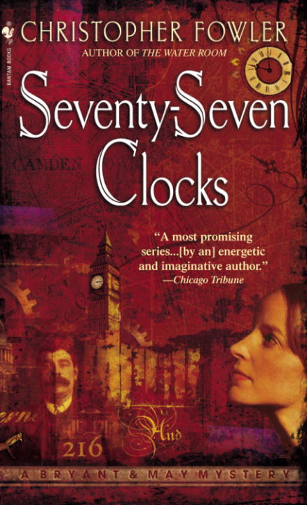 Seventy-Seven Clocks By: Christopher Fowler