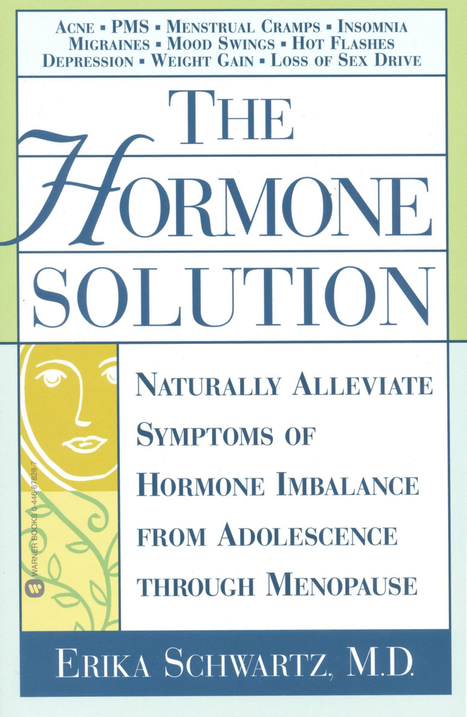 The Hormone Solution By: Erika Schwartz