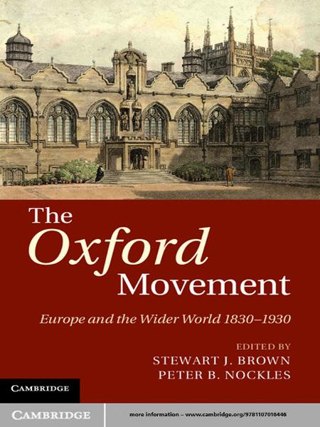 The Oxford Movement Europe and the Wider World 1830?1930