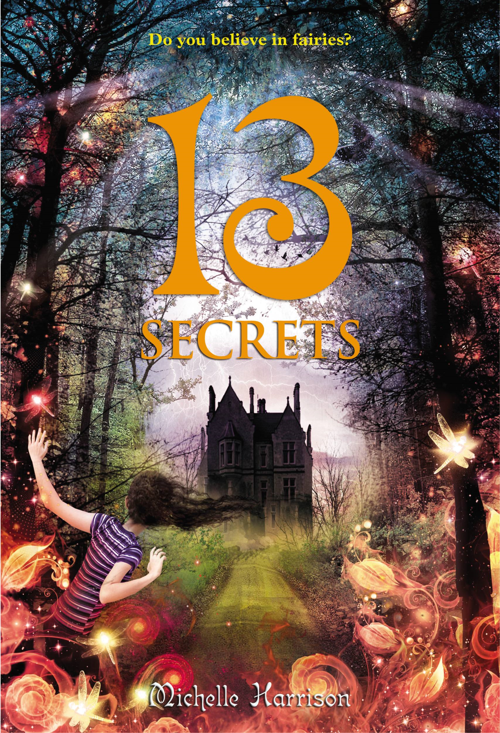 13 Secrets By: Michelle Harrison