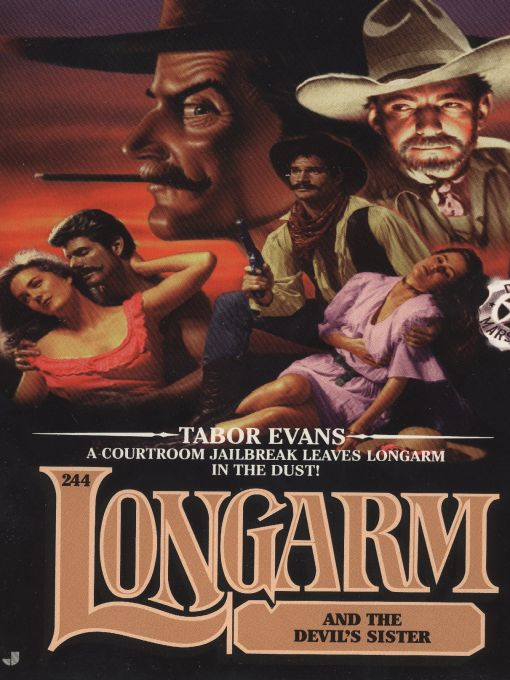 Longarm 244: Longarm and the Devil's Sister