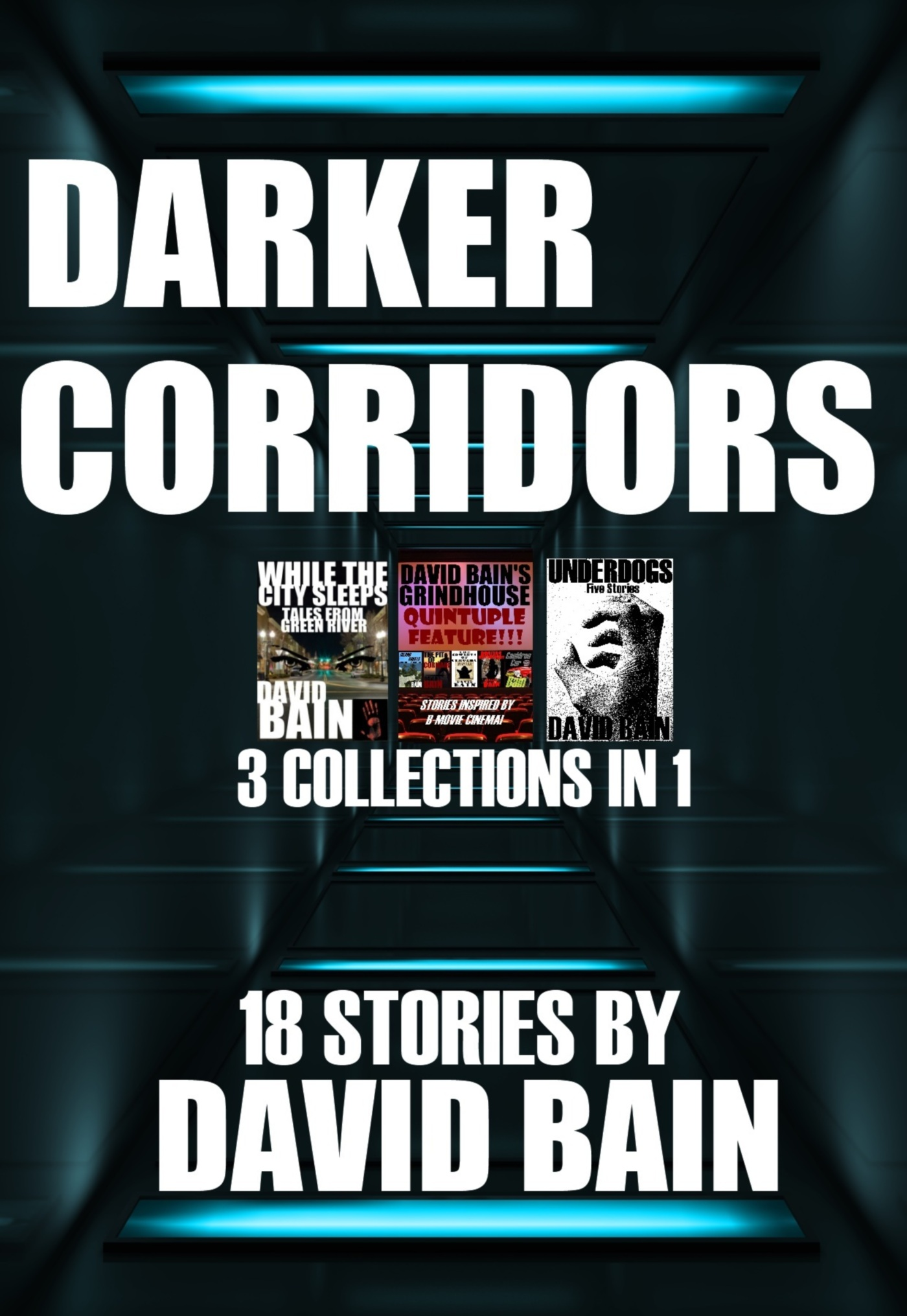 Darker Corridors: 3 Collections in 1