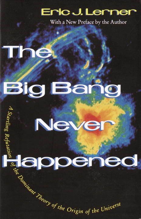The Big Bang Never Happened
