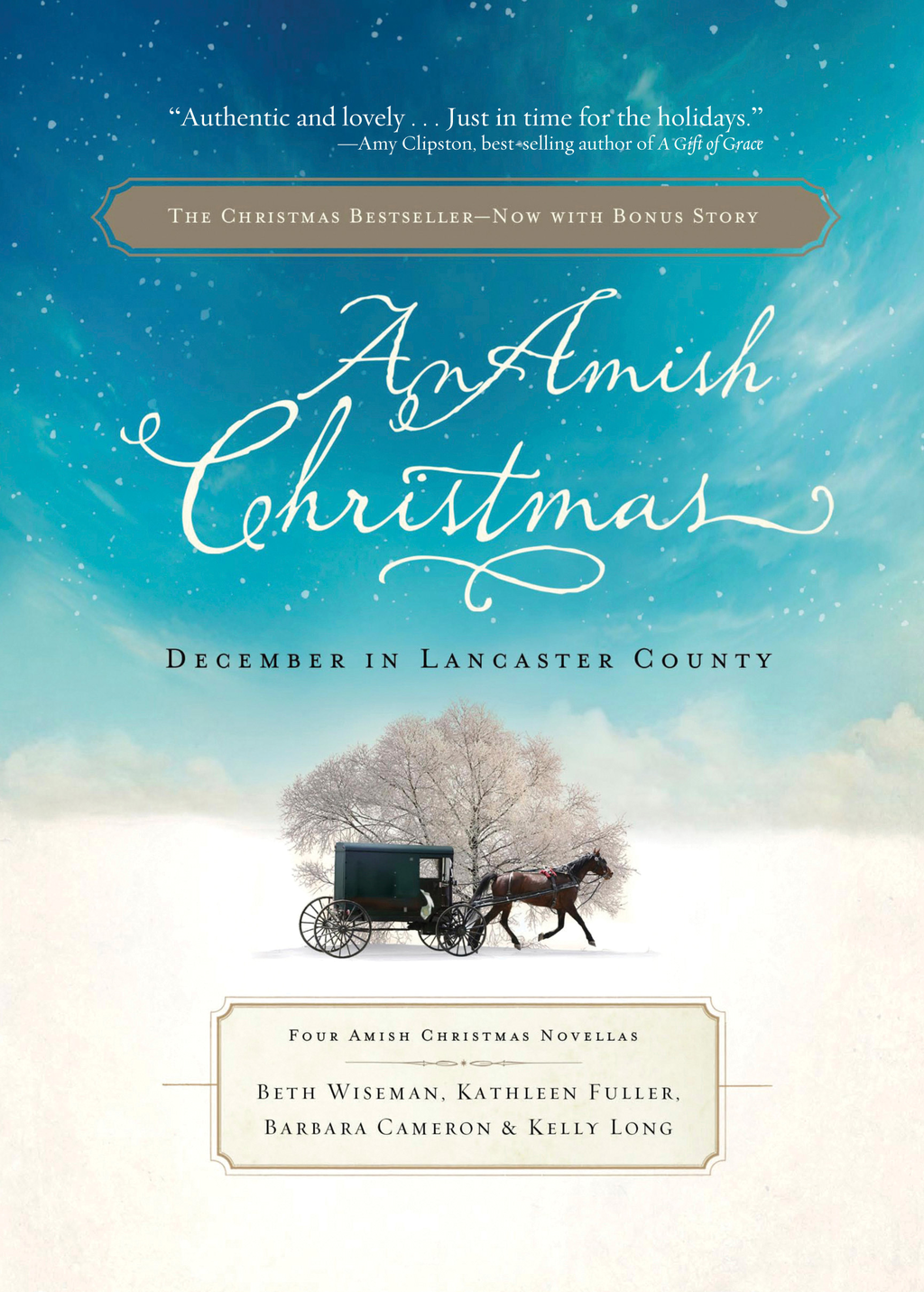 An Amish Christmas By: Barbara Cameron,Beth Wiseman,Kathleen Fuller,Kelly Long