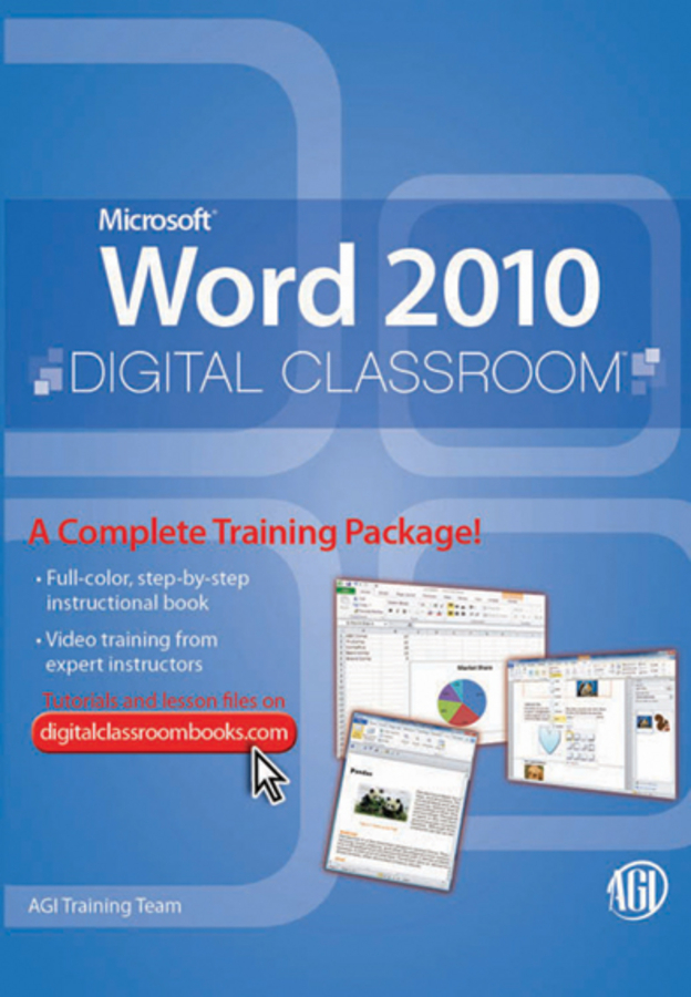 Microsoft Word 2010 Digital Classroom By: Training Team