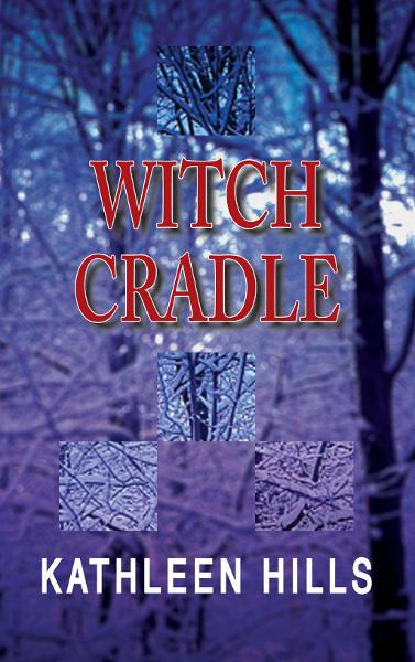 Witch Cradle By: Kathleen Hills