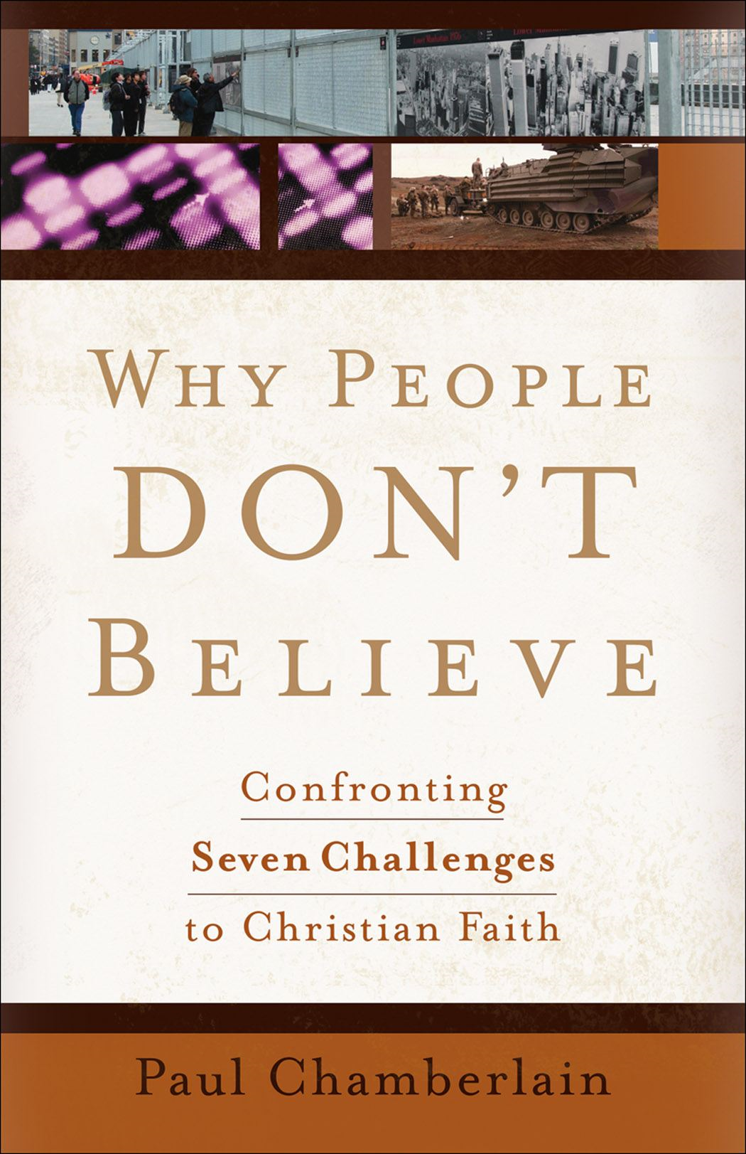Why People Don't Believe By: Paul Chamberlain