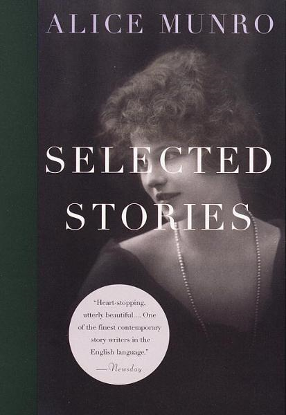 Selected Stories By: Alice Munro