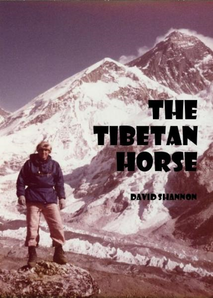 The Tibetan Horse By: David Shannon