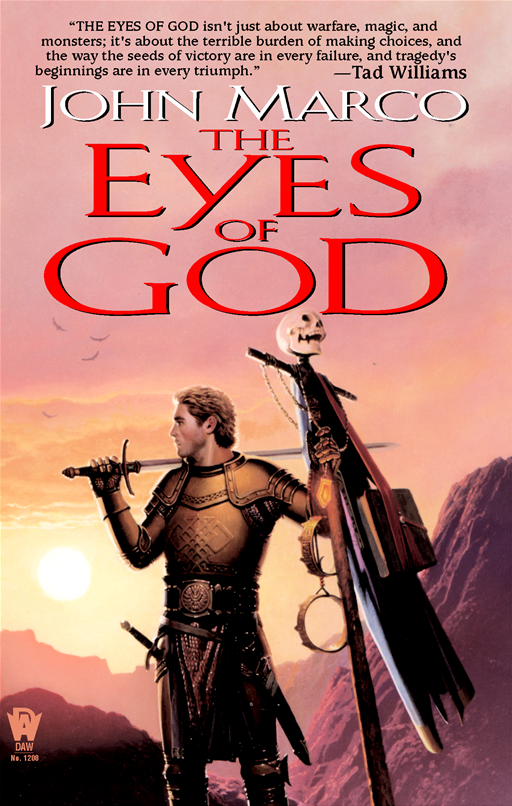 The Eyes of God By: John Marco