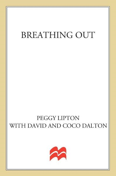 Breathing Out By: Coco Dalton,David Dalton,Peggy Lipton
