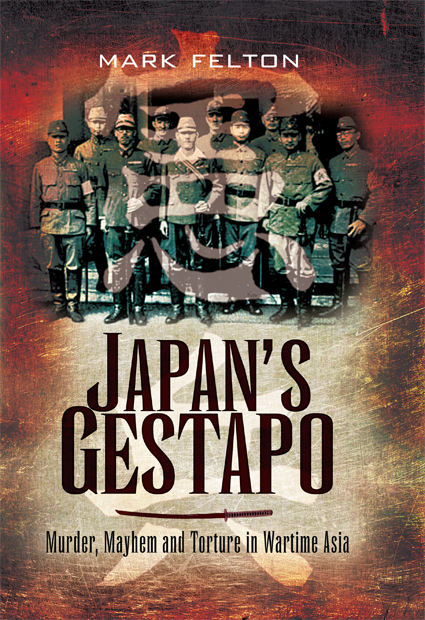 Japan's Gestapo By: Felton, Mark