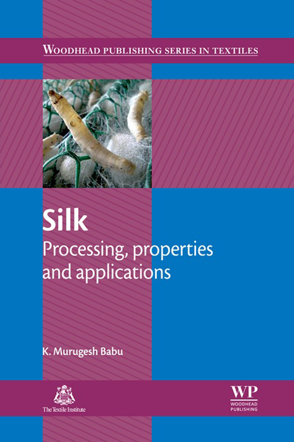 Silk Processing,  Properties And Applications