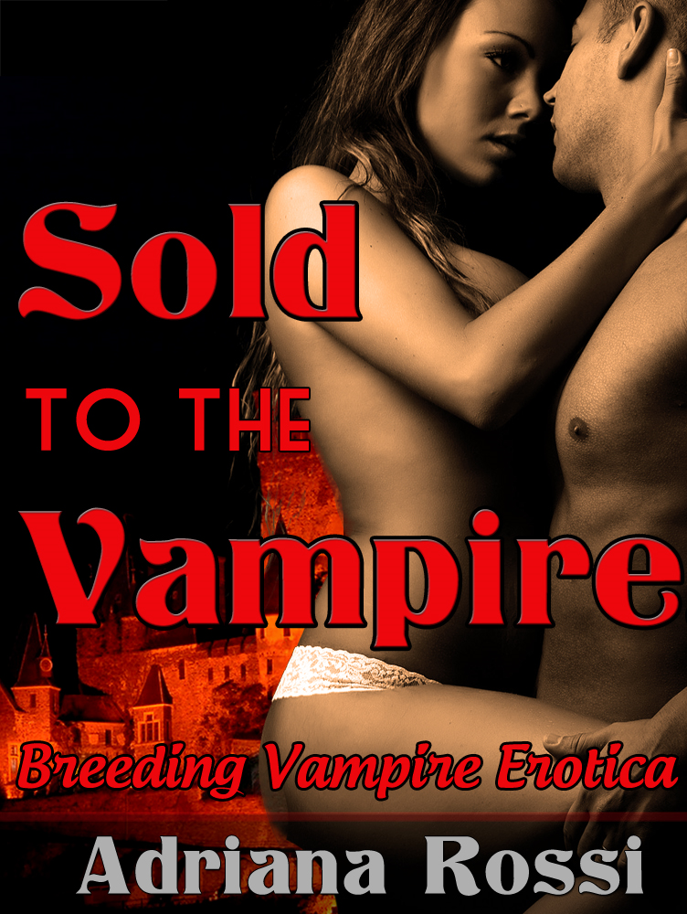 Sold to the Vampire (Paranormal Breeding Erotica)