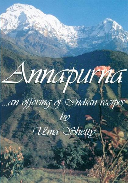 Annapurna...an offering of Indian recipes