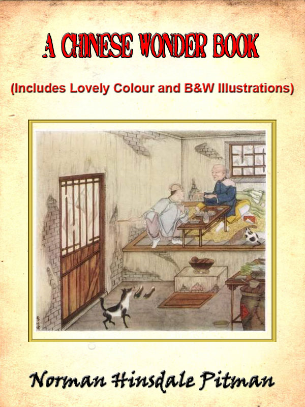 A Chinese Wonder Book (Includes Lovely Color and Black and White Illustrations)