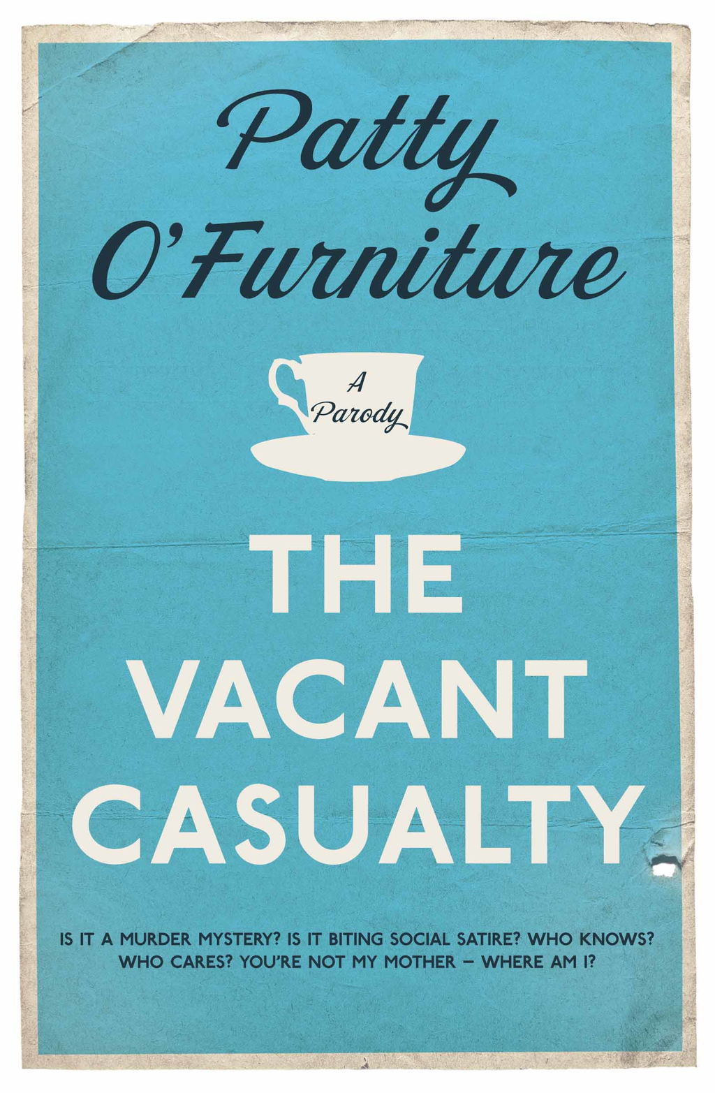 The Vacant Casualty A Parody