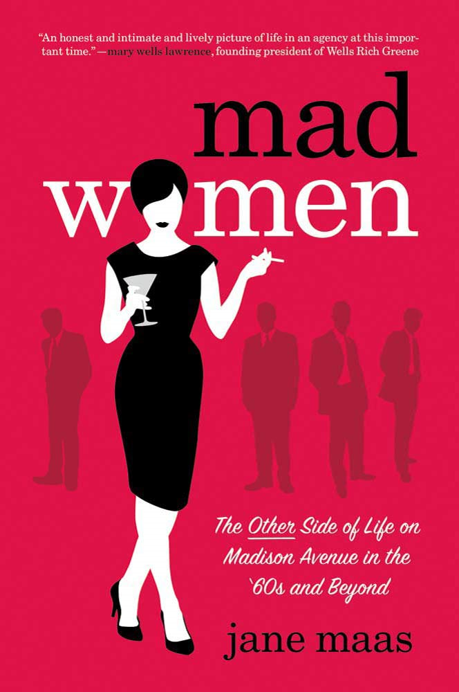 Mad Women By: Jane Maas