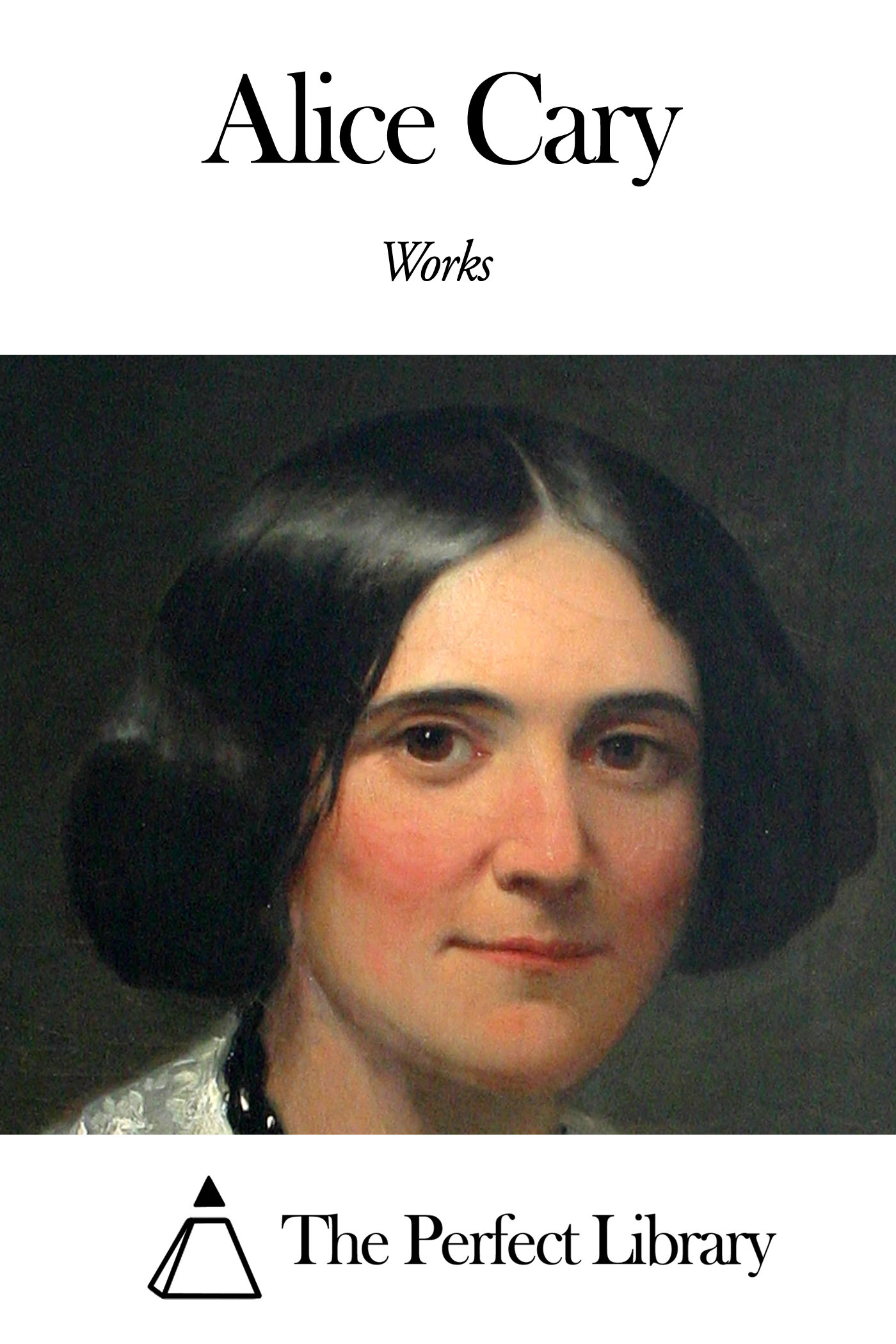 Works of Alice Cary