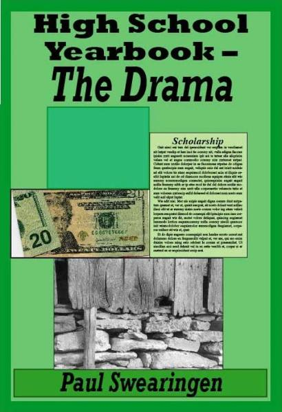 High School Yearbook – The Drama (third in the high school series)