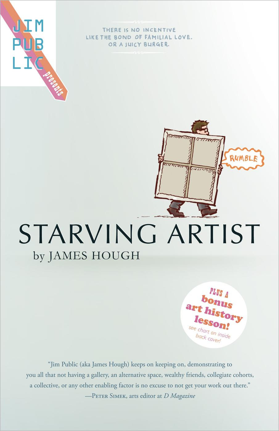 Starving Artist (Jim Public Presents, #1)