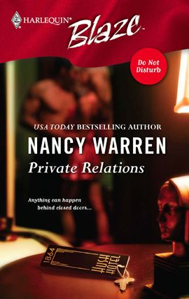 Private Relations By: Nancy Warren